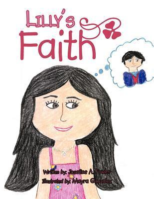 Lillys Faith  by  Josephine A Fowler