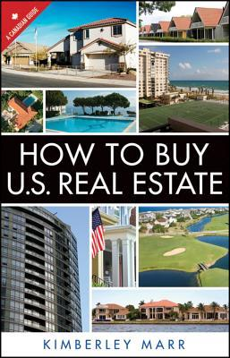 How to Buy U.S. Real Estate with the Personal Property Purchase System: A Canadian Guide Kimberley Marr