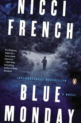 Blue Monday: A Frieda Klein Mystery  by  Nicci French