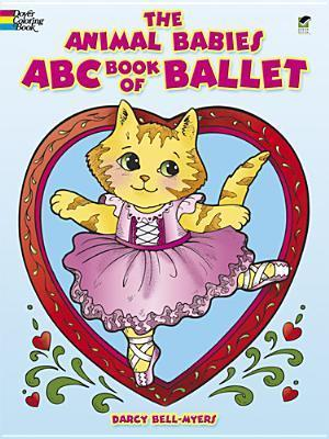 The Animal Babies ABC Book of Ballet  by  Darcy Bell-Myers
