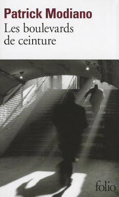 Les Boulevards de ceinture  by  Patrick Modiano