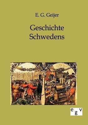 Geschichte Schwedens  by  E.G. Geijer