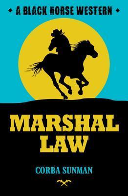 Marshal Law  by  Corba Sunman