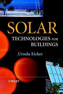 Solar Technologies for Buildings Ursula Eicker