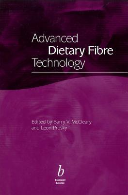 Advanced Dietary Fibre Technology  by  Barry McCleary