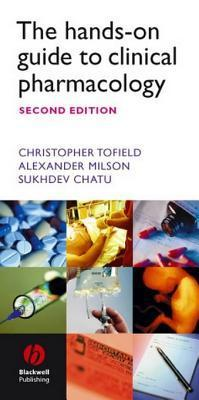 The Hands-On Guide to Clinical Pharmacology Christopher Tofield