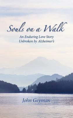 Souls on a Walk  by  John Geyman
