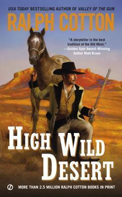 High Wild Desert Ralph Cotton