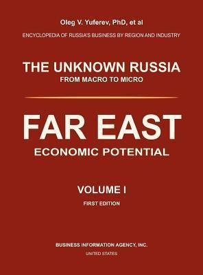 Far East. Economic Potential. Volume I.  by  Oleg V Yuferev