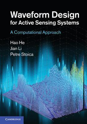 Waveform Design for Active Sensing Systems: A Computational Approach Hao He