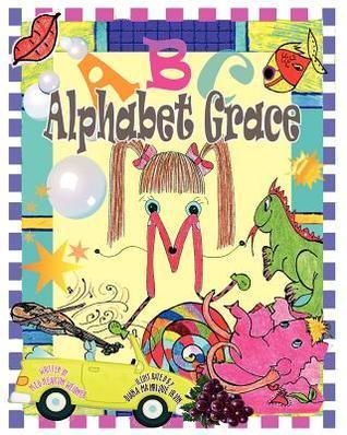 Alphabet Grace  by  Meg Hearon Weidner