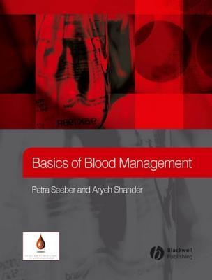 Basics of Blood Management Petra Seeber