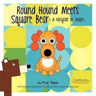 Square Bear Meets Round Hound M.W. Penn
