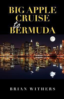 Big Apple Cruise to Bermuda Brian Withers