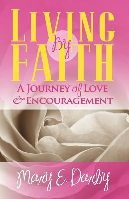 Living  by  Faith by Mary E. Darby