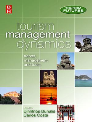 Tourism Management Dynamics: Trends, Management and Tools Dimitrios Buhalis