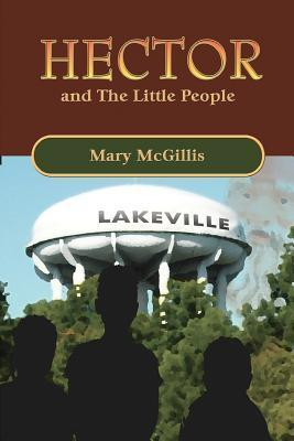 Hector and the Little People Mary McGillis