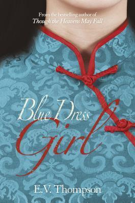 The Blue Dress Girl  by  E.V. Thompson