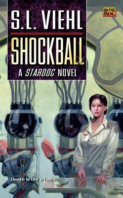 Shockball: A Stardoc Novel S.L. Viehl