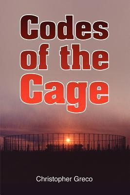 Codes of the Cage Chris Greco