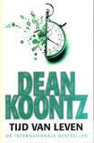 Tijd van leven  by  Dean Koontz