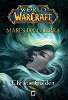 Jaina Proudmoore: Marés de Guerra (World of Warcraft, #11)
