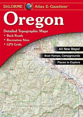 Oregon Atlas & Gazetteer  by  Delorme Mapping Company