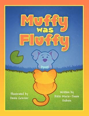 Muffy Was Fluffy Rikki Marie DuBois