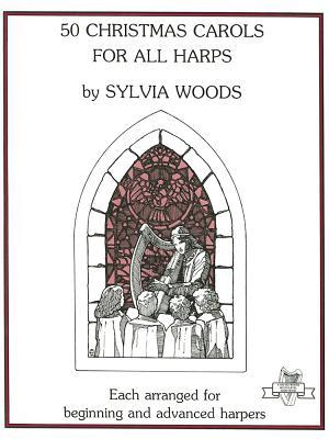 50 Christmas Carols for All Harps Sylvia Woods