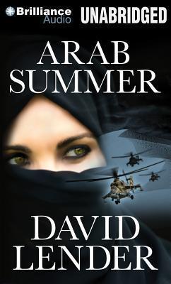Arab Summer: A Thriller  by  David Lender