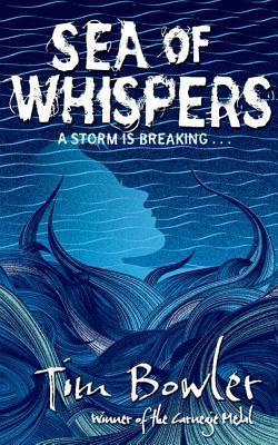 Sea of Whispers Tim Bowler
