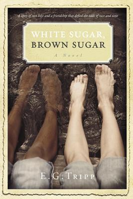 White Sugar, Brown Sugar E.G. Tripp