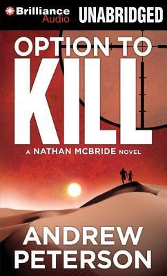 Option to Kill (Nathan McBride, #3)  by  Andrew  Peterson