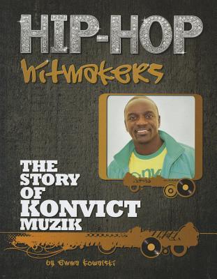 The Story of Konvict Muzic  by  Emma Kowalski