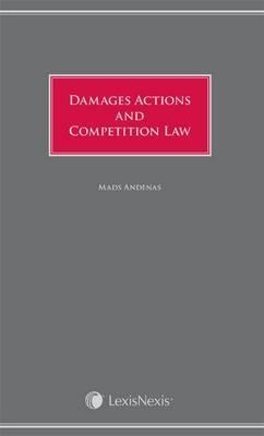 Damages Actions and Competition Law  by  Mads Tnnesson Andens