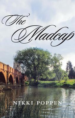 The Madcap  by  Nikki Poppen