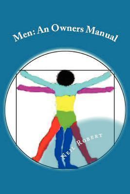 Men: An Owners Manual  by  Neil Robert