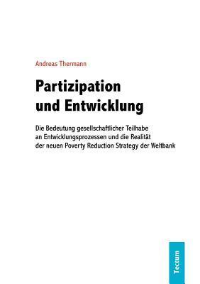 Partizipation Und Entwicklung Andreas Thermann