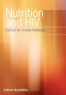 Nutrition and HIV Vivian Pribram