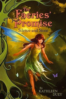 Silence and Stone (The Faeries Promise, #1)  by  Kathleen Duey