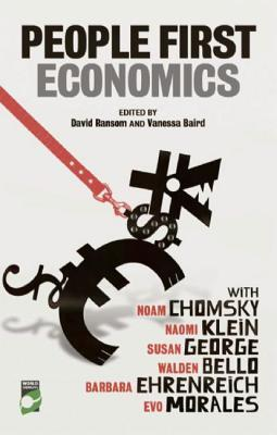People-First Economics: Making a Clean Start for Jobs, Justice and Climate  by  David Ransom