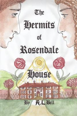 The Hermits of Rosendale House A.L.   Bell