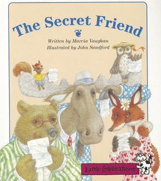 The Secret Friend Marcia K. Vaughan