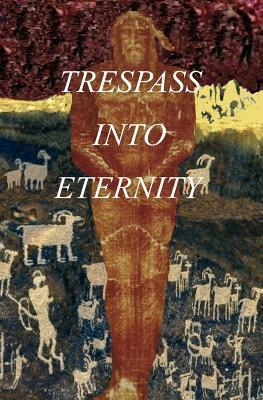 Trespass Into Eternity: Sister of Christ  by  F. Jos Diaz De Leon