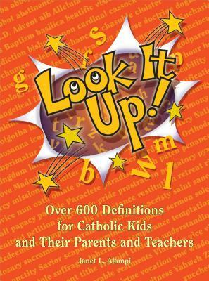 Look It Up!  by  Janet L Alampi