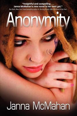 Anonymity  by  Janna McMahan