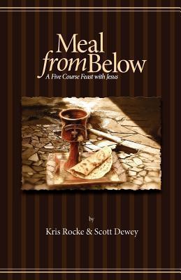 Meal from Below  by  Kris Rocke