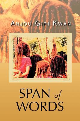 Span of Words Anjou Giri Kwan