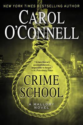 Crime School  by  Carol OConnell