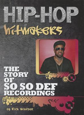 The Story of So So Def Recordings  by  Richard Mintzer